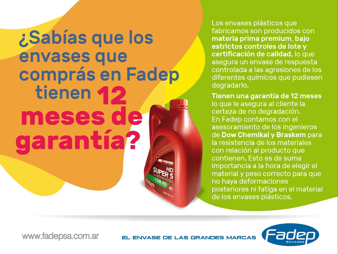 LOS ENVASES FADEP TIENEN 12 MESES DE GARANTIA